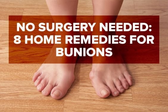 8 Non-Surgical Home Remedies for Bunion Treatments